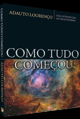 Kit 2 Livros - Criacionismo - Adauto Loureço