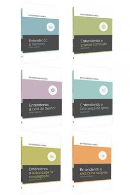 Kit 6 Livros - Série Entendendo a Igreja