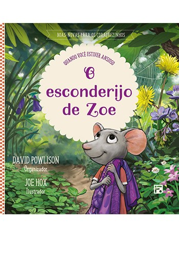 O esconderijo de Zoe - David Powlison