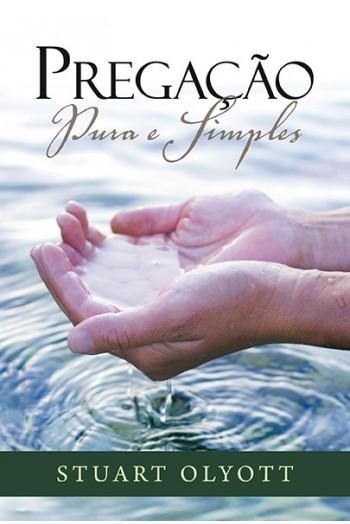 Pregação Pura e Simples