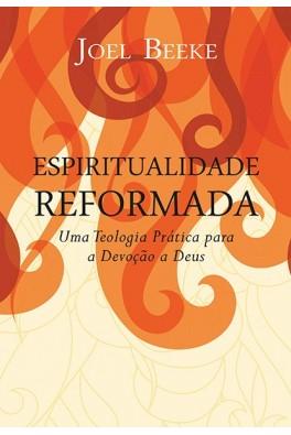 Espiritualidade Reformada