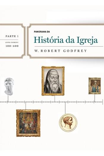 DVD - Panorama da História da Igreja - Parte 1