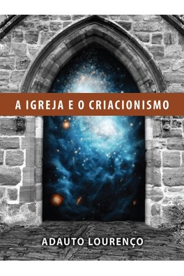 A Igreja e o Criacionismo