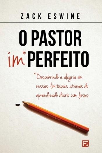 O Pastor Imperfeito