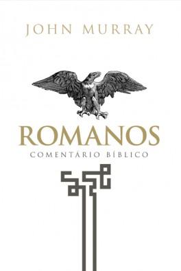 Romanos - Comentário Bíblico Fiel