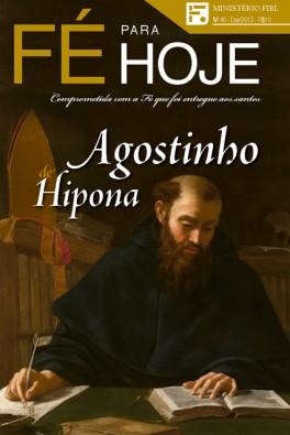 Revista Fé para Hoje - n. 40 - Agostinho de Hipona