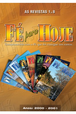 Revista Fé para Hoje - Volumes 1 a 8