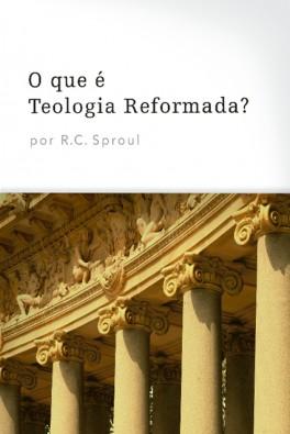 DVD - O Que é Teologia Reformada?