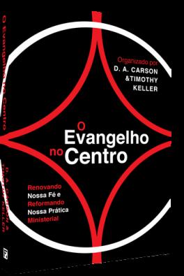 O Evangelho no Centro