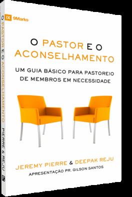 O Pastor e o Aconselhamento