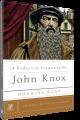 A Poderosa Fraqueza de John Knox