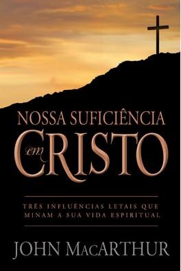 Nossa Suficiência em Cristo