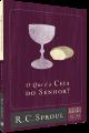 O Que é a Ceia Do Senhor? | Série Questões Cruciais N° 15