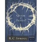 Quem é Jesus? - Série Questões Cruciais N° 01