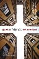 Qual a Missão da Igreja?