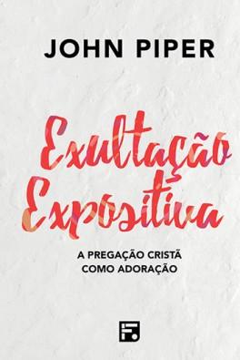 Exultação expositiva (Capa Dura)
