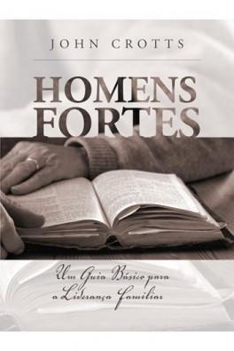 Homens Fortes - 2ª Edição