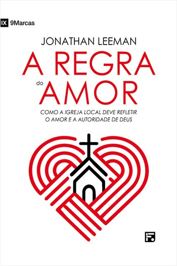 A Regra do amor