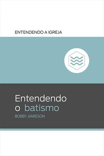 Entendendo o batismo
