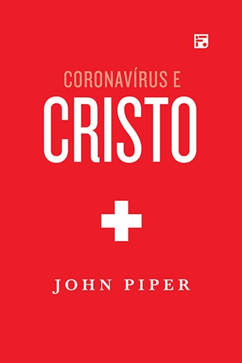 Coronavírus e Cristo